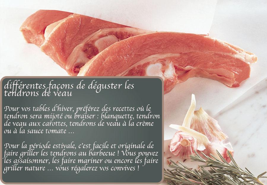 différentes façons de déguster les tendrons de veau